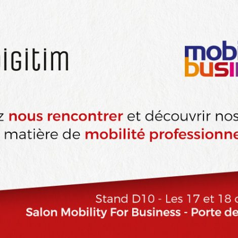 Digitim s'invite au salon Mobility for Business les 17 et 18 octobre 2018 !